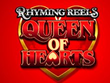 Игровой автомат Rhyming Reels Queen Of Hearts – автомат от онлайн-казино Супер Слотс